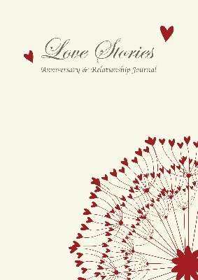 Love Stories - Anniversary & Relationship Journal