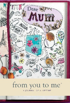 Dear Mum - From You To Me