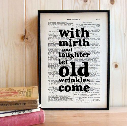 With Mirth and Laughter let Old Wrinkles come