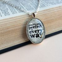 Pendant - Practically Perfect in Every Way