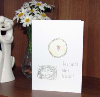 'Biscuits are Good' - Greeting Card