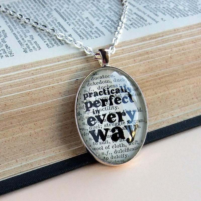 Practically Perfect in Every Way Pendant based on Mary Poppins
