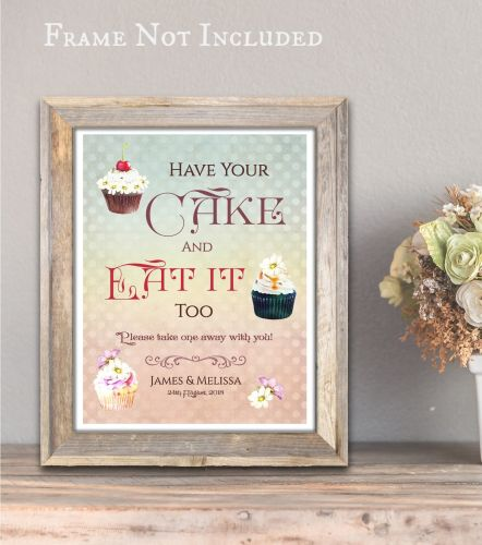 Personalised Wedding Christening Party 'Have Your Cake' Cupcake Sweets Sign