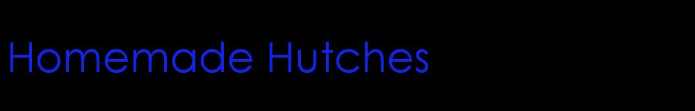 Homemade Hutches, site logo.