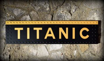 Titanic Sign