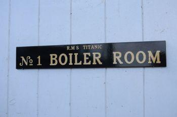 Titanic Boiler Rm - door plaque