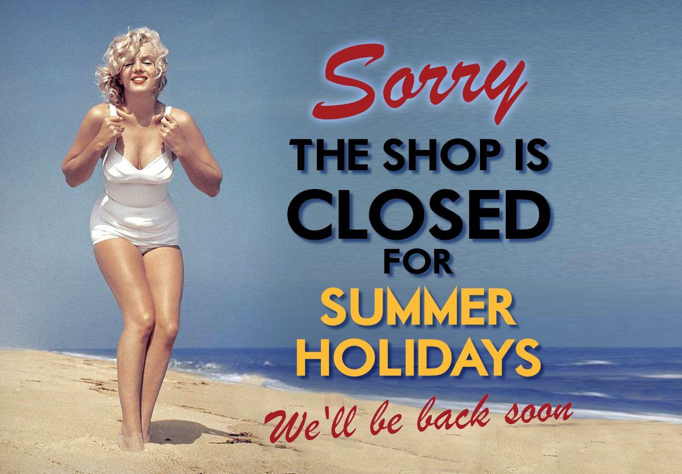 Summer Holidays Closed