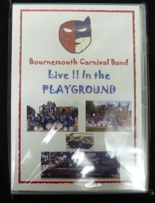 The Bournemouth Carnival Band DVD - Live in the Playground!