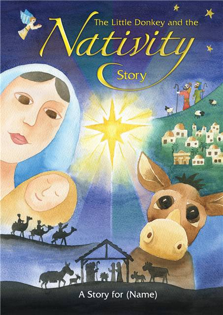 THE LITTLE DONKEY & THE NATIVITY STORY