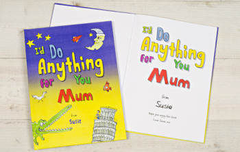 I'D DO ANYTHING FOR YOU MUM BOOK