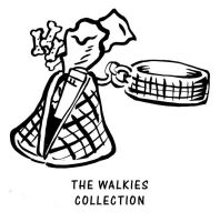 the walkies collection