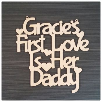 First Love is Their Daddy Plaque