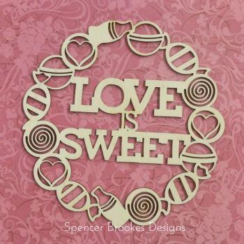 Love Is Sweet Wreath - Cutout Version - 0216