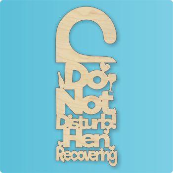 Do Not Disturb Hen Recovering Door Hanger