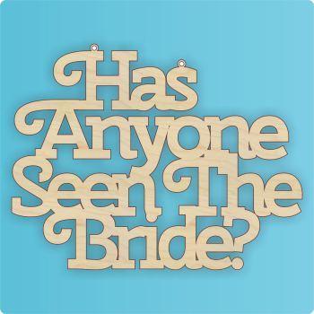 Has Anyone Seen The Bride/Groom? - 0314