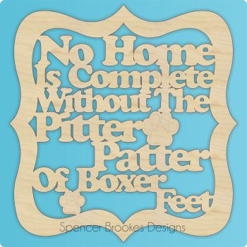 No Home Is Complete Without The Pitter Patter of Boxer Feet - 0265