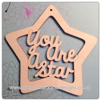 """You Are A Star"" Star Hanger - 0357"