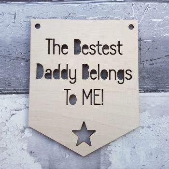 Best Dad Belongs to ME Pennant - 0411