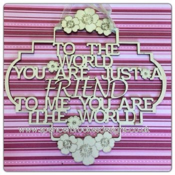 To the World You Are Just a Friend