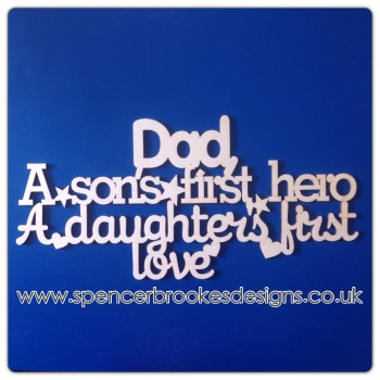 Dad - Son's Hero, Daughter's Love (no border)