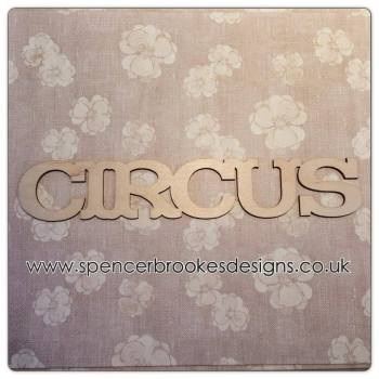 Circus - Laser Cut Letters / Chains
