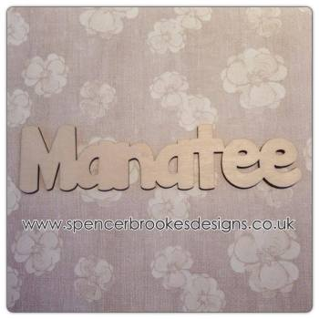 Manatee - Laser Cut Letters / Chains