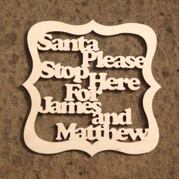 Santa Please Stop Here For.. Framed - 0212