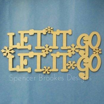 Let It Go Wooden Plaque - Unframed