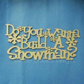 Do You Wanna Build A Snowman - Unframed