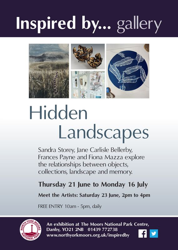 Hidden Landscapes Exhibition 21/6/18 - 16/7/18 The Moors National Park Centre