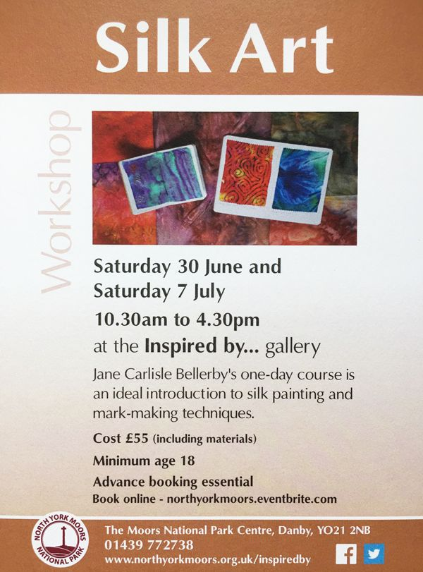 Silk Art Workshop, 30 June & 7 July 2018, The Moors National Park Centre Danby