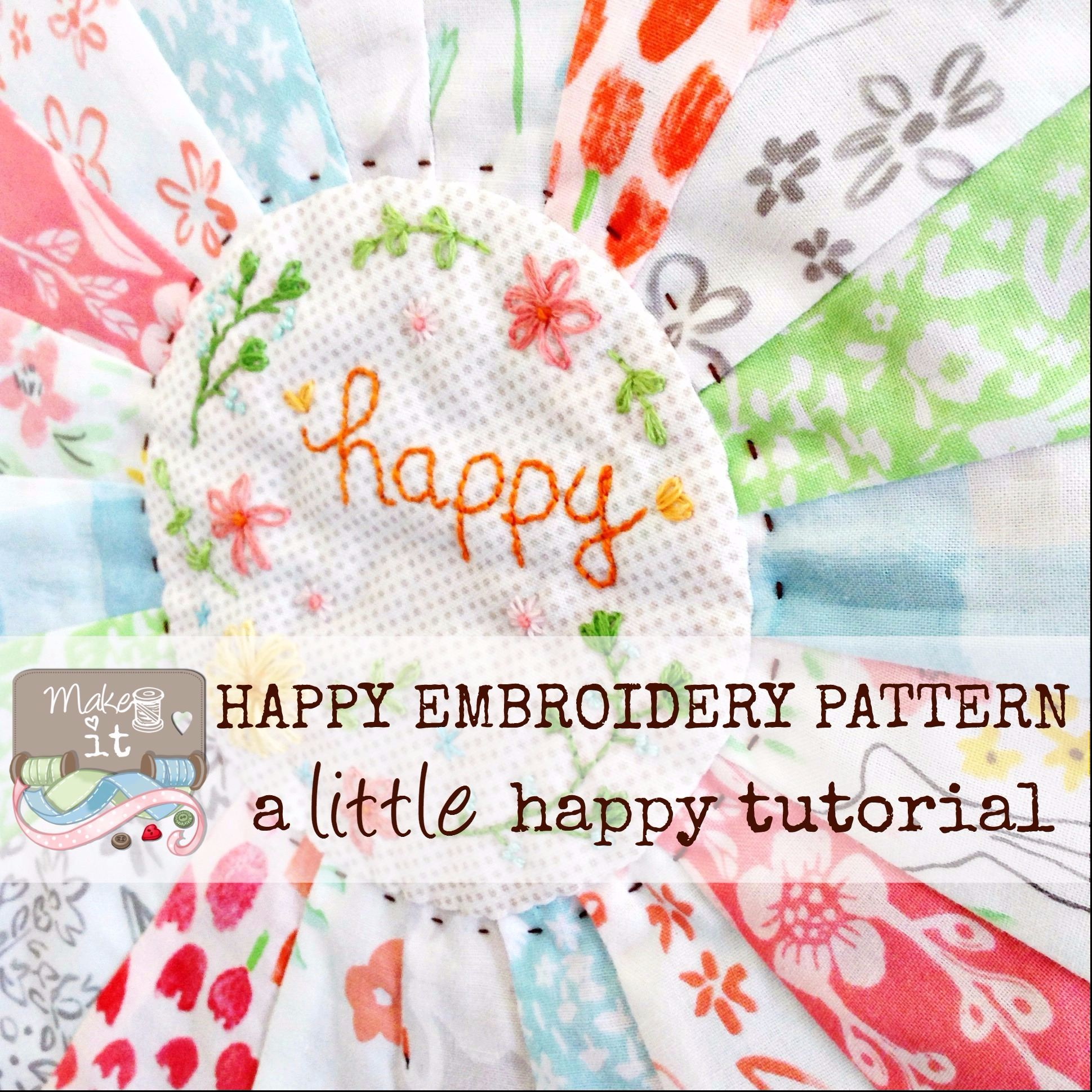 Make it Happy Embroidery Pattern