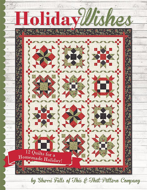 Holiday Wishes Book By Sherri Falls of This & That Pattern Company