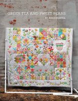 Jen Kingwell Designs ~ Pattern Booklet ~ Green Tea and Sweet Beans