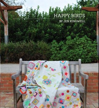 Jen Kingwell Designs ~ Pattern Booklet ~ Happy Birds