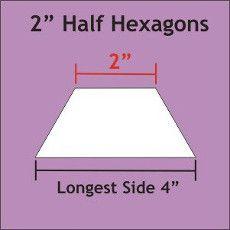 """Patchwork Paper Pieces ~ Half Hexagon 2"""""""