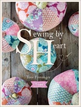 Sewing by Heart by Tone Finnanger of Tilda