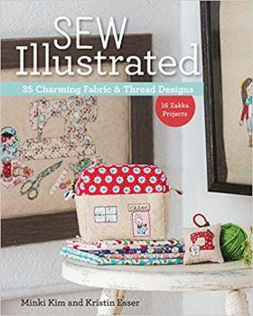 Sew Illustrated: 35 Charming Fabric & Thread Designs by Minki Kim & Kristin Esser