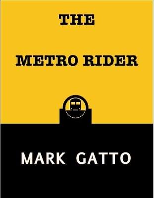 The Metro Rider