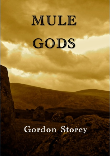 Mule Gods - Book I
