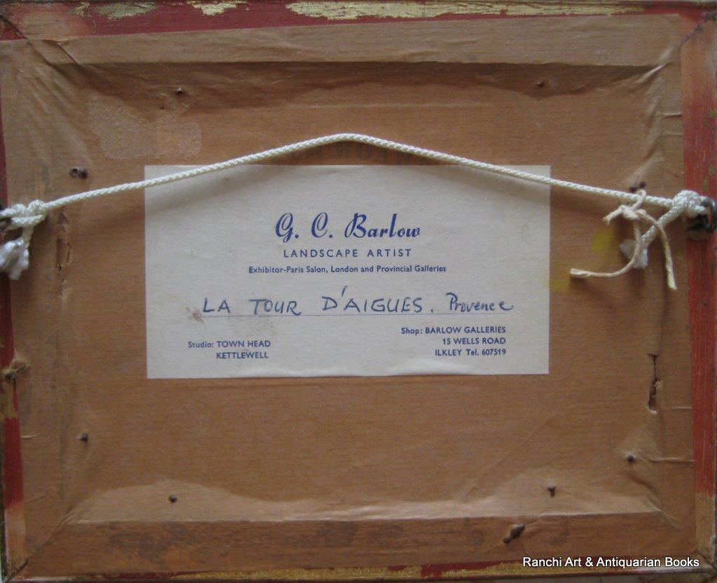 La Tour d'Aigues. A pair, St. Tropez and La Tour d'Aigues street scenes, oils on board, signed G.C. Barlow, c1960. Matching frames. Verso.