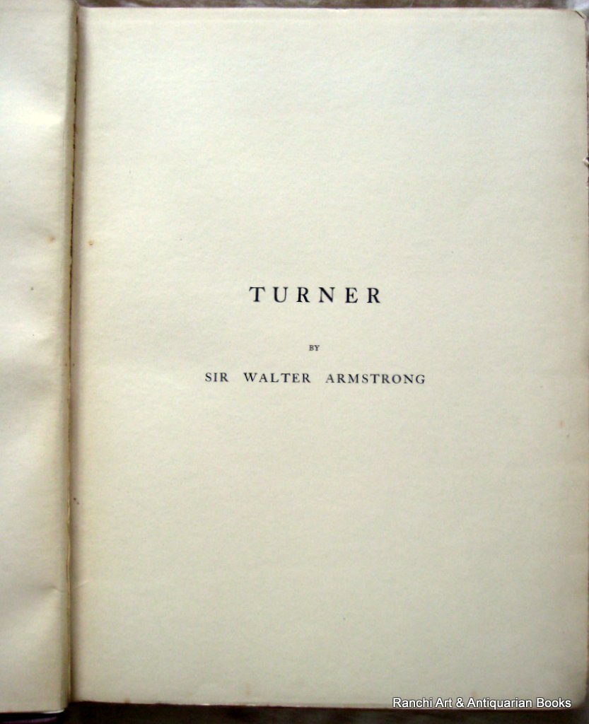 Turner by Sir Walter Armstrong 1902. Limited Edition. Detail.
