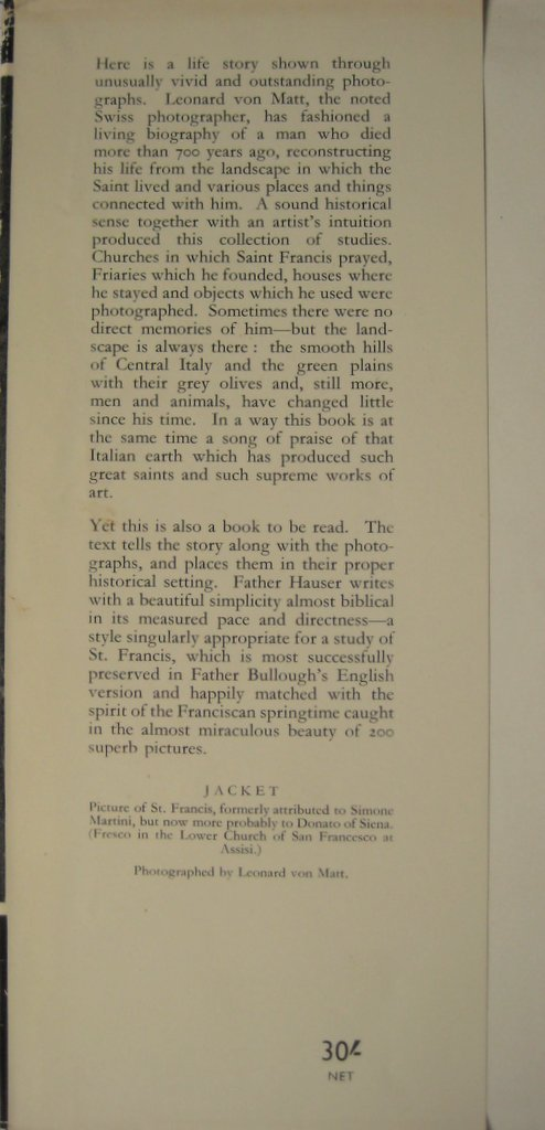 St Francis of Assisi, A Pictorial Biography, Leonard von Matt and Walter Hauser, Longmans Green 1956, 1st Edition. Front DJ fold.