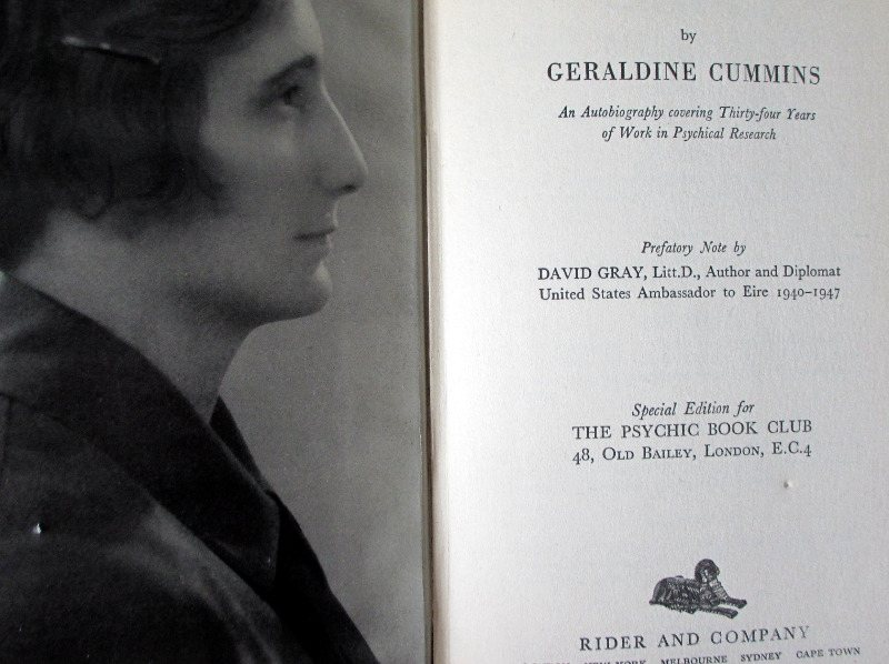 Geraldine Cummins. Unseen Adventures, An Autobiography in Psychical Research, Special Edn. for The Psychic Book Club, Pub Rider and Co., 1st Edn. 1951.