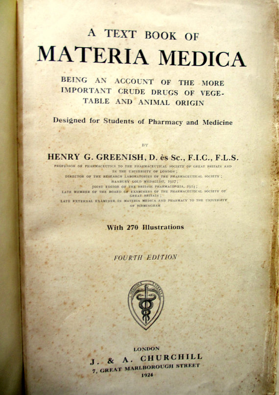 Greenish, Henry G., Text Book of Materia Medica, important crude drugs, 4th Edition, 1924.