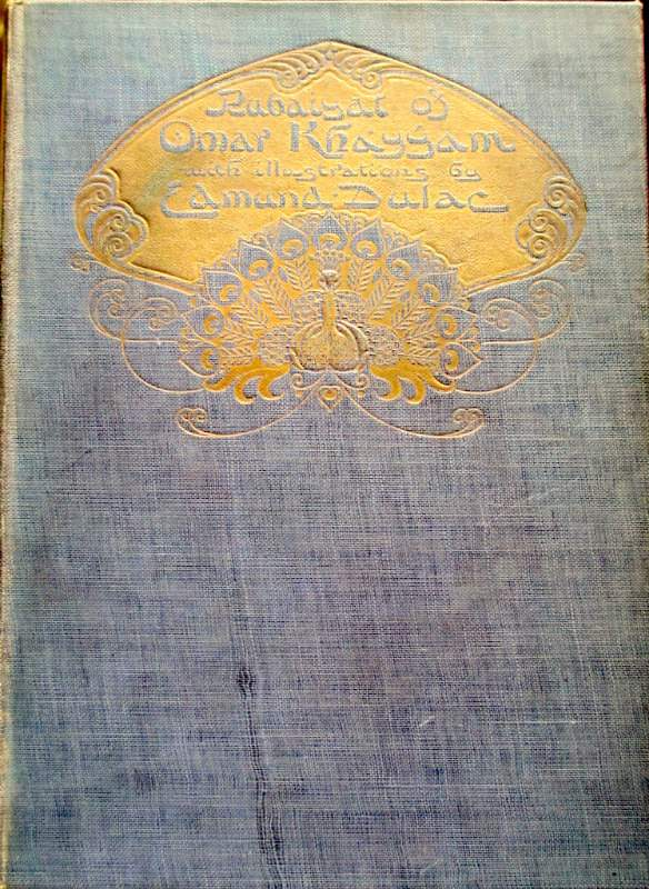 Omar Khayyam, Rubaiyat of Omar Khayyam, Edward Fitzgerald, Illustrated Edmund Dulac 1910.