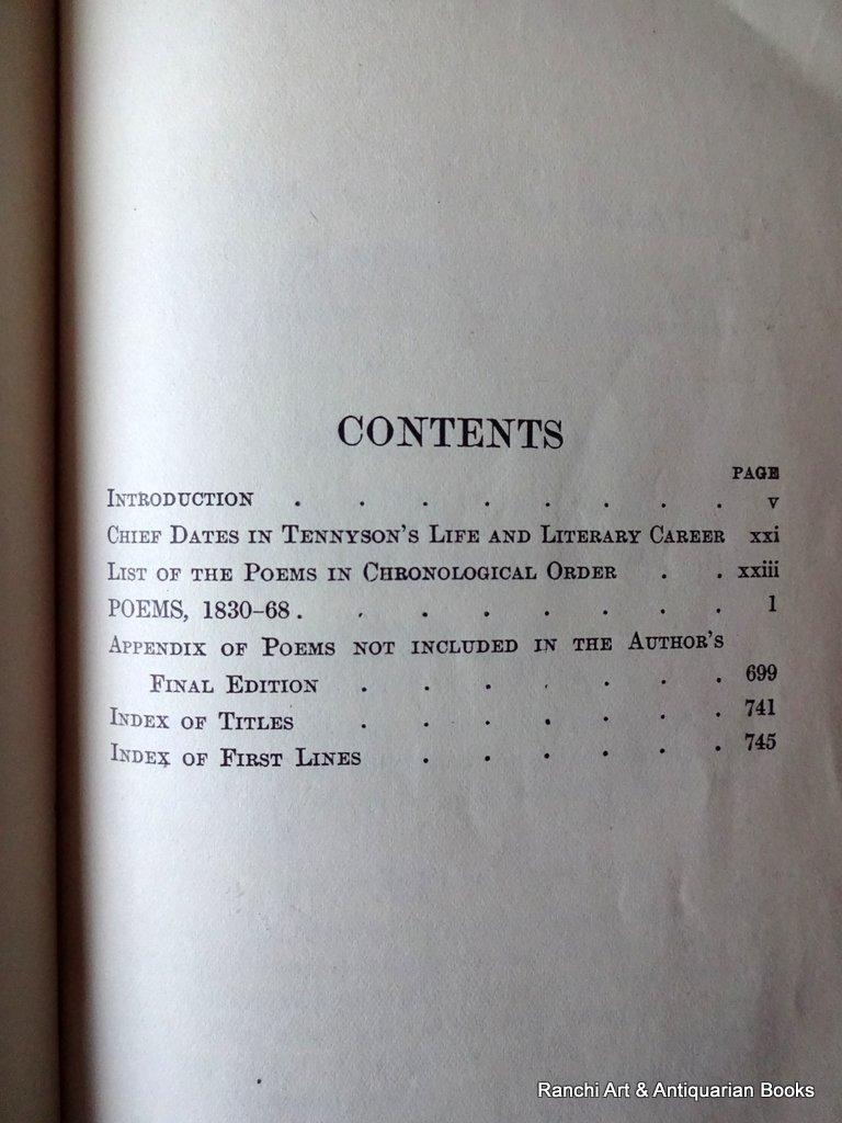 Tennyson , Oxford Edition, Intro TH Warren, Pub. Henry Frowde, 1913.