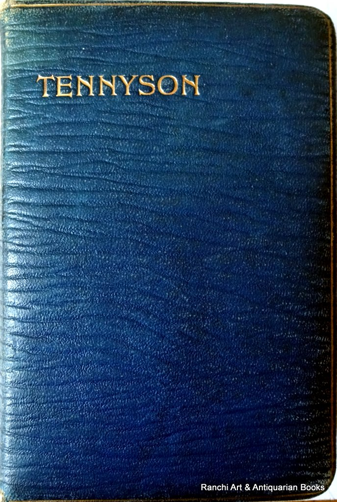 Poems of Tennyson, Oxford Edition, Intro. TH Warren, OUP, 1913.