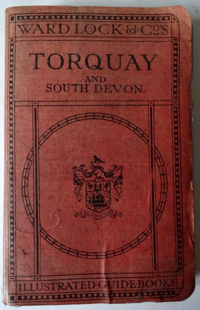 Red Guide, Ward Lock & Co, Torquay and South Devon, Paignton, Dartmouth, Brixham, Kingsbridge, Totnes, 13th Edition, 50 illustrations, 1931-32.