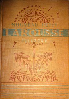 Nouveau Petit Larousse Illustre, Claude Auge et Paul Auge, Librairie Larousse, Paris, 1947.